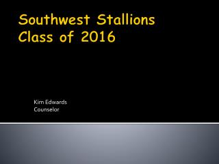 Southwest Stallions Class of 2016