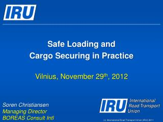 Safe Loading and Cargo Securing in Practice