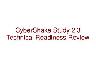 CyberShake Study 2.3  Technical Readiness  Review