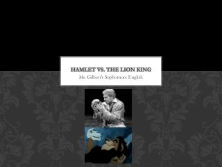 Hamlet vs. The Lion King