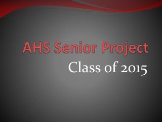 AHS Senior Project
