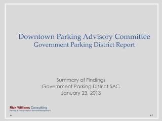 Summary of Findings Government Parking District SAC January 23, 2013