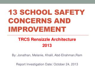 13 School Safety Concerns AND improvement
