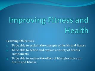 Improving Fitness and Health
