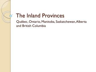 The Inland Provinces