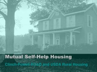 Mutual Self-Help Housing