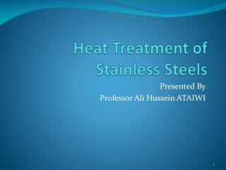 Heat Treatment of Stainless Steels