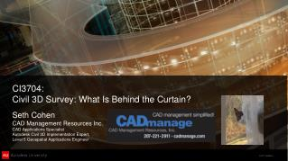 CI3704: Civil  3D Survey: What Is Behind the Curtain?