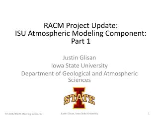 Justin Glisan Iowa State University Department of Geological and Atmospheric Sciences
