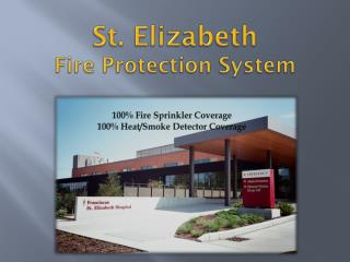St. Elizabeth  Fire Protection System