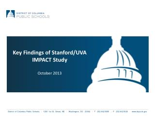 Key Findings of Stanford/UVA IMPACT Study October 2013