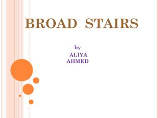 BROAD STAIRS