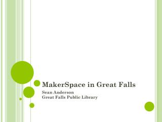 MakerSpace in Great Falls