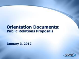 Orientation Documents: Public Relations Proposals