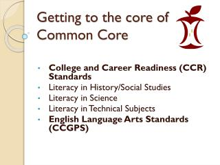 Getting to the core of Common Core