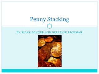 Penny Stacking