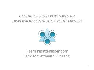 CAGING OF RIGID POLYTOPES VIA DISPERSION CONTROL OF POINT FINGERS