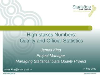 High-stakes Numbers: Quality  and Official Statistics