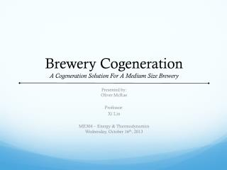 Brewery Cogeneration A Cogeneration Solution For A Medium Size Brewery
