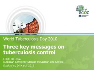 Three key messages on tuberculosis control