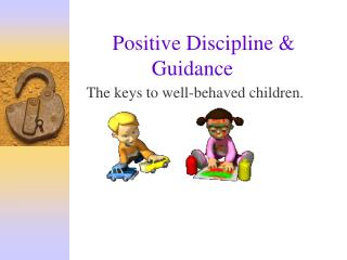 Positive Discipline & Guidance