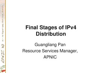 Final Stages of IPv4 Distribution