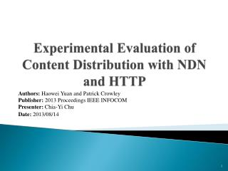 Experimental Evaluation of Content Distribution with NDN and HTTP