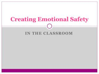 Creating Emotional Safety