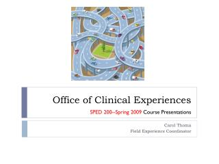 Office of Clinical Experiences