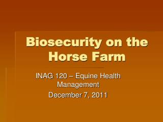 Biosecurity on the Horse Farm