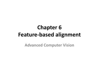Chapter 6 Feature-based alignment
