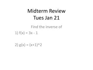 Midterm Review Tues Jan 21