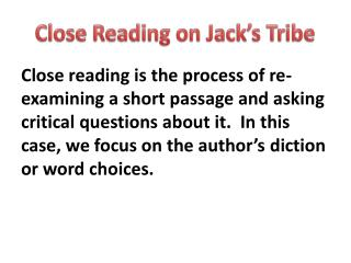 Close Reading on Jack's Tribe