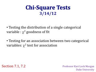 Chi-Square Tests 3/14/12