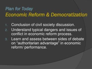 Plan for Today Economic Reform & Democratization