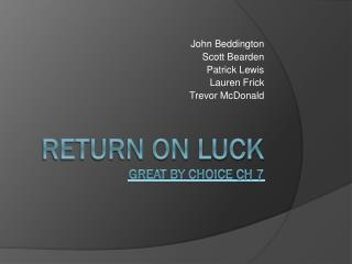 Return On Luck Great By Choice Ch 7