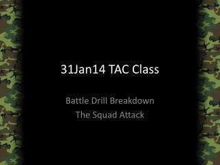 31Jan14  TAC Class