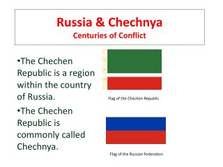 Russia & Chechnya Centuries of Conflict