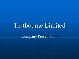 Testbourne Limited