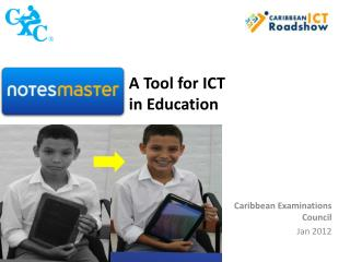 A  T ool  for  ICT in Education