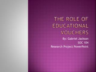 The  role  of Educational Vouchers