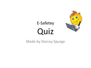 E- Safetey Quiz