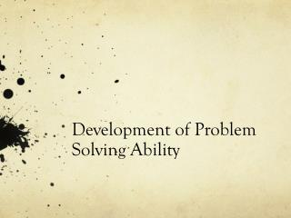 Development of Problem Solving Ability