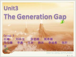 Unit3  The Generation Gap