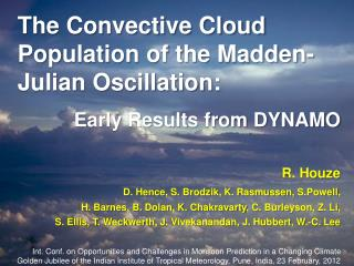 The Convective Cloud Population of the Madden-Julian Oscillation: Early Results from DYNAMO