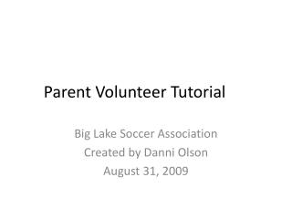 Parent Volunteer Tutorial