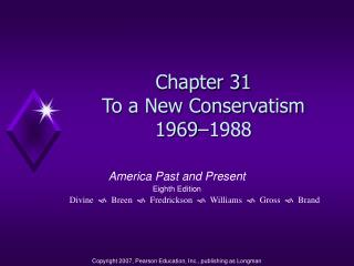 Chapter 31 To a New Conservatism 1969–1988