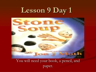 Lesson 9 Day 1