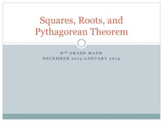 Squares, Roots, and Pythagorean Theorem