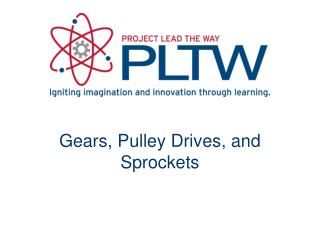 Gears, Pulley Drives, and Sprockets